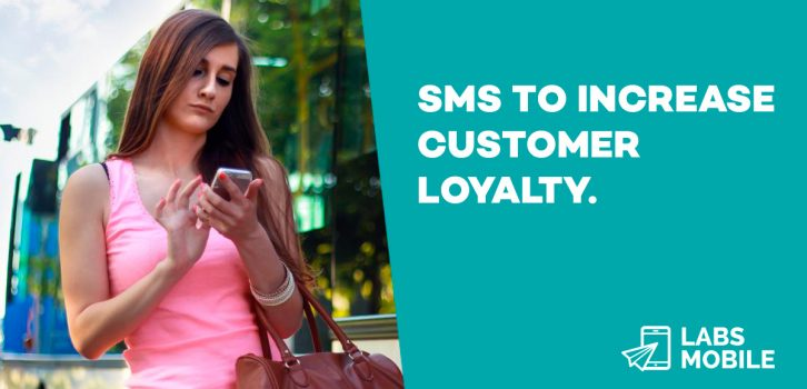 SMS to increase customer loyalty