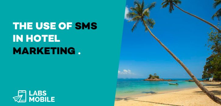 The Use of SMS In Hotel Marketing