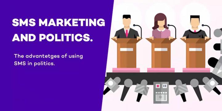SMS Marketing and Politics