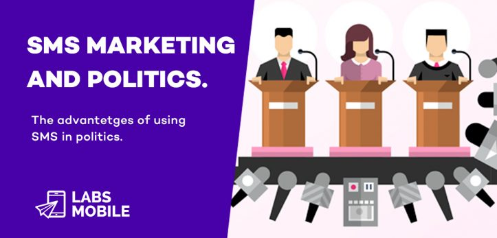 SMS Marketing AND POLITICS