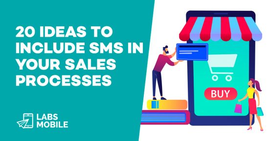 20 ideas to include SMS in your sales processes