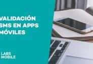 Validación sms en Apps Móviles