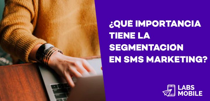 segmentación sms marketing