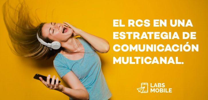 RCS estrategia multicanal