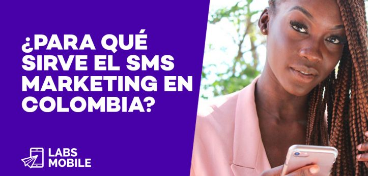 SMS Marketing para Colombia