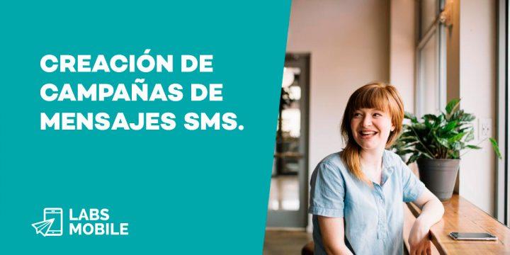 creación de campañas de mensajes SMS