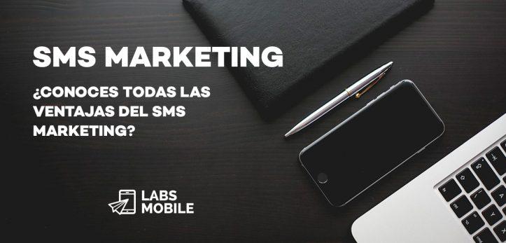 SMS Marketing ventajas
