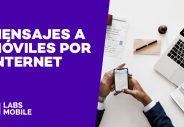 mensajes a moviles por internet