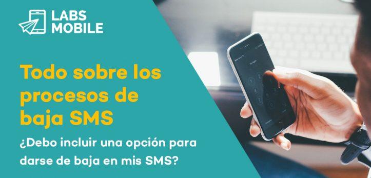 Todo sobre los procesos de baja SMS